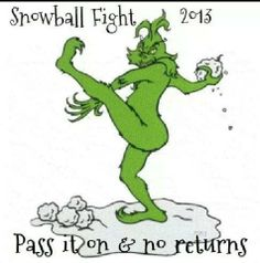 The Grinch Starts a Snowball Fight 2013 Grinch Christmas, Christmas Time, Christmas Ideas, Holiday Fun, Christmas Scenes, Christmas Images, Christmas Stuff, Christmas Humor, Holiday Ideas