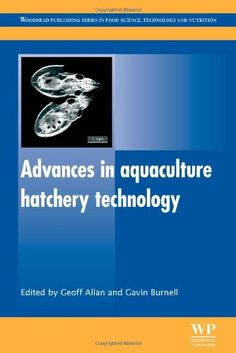 Download free Advances in Aquaculture Hatchery Technology (Woodhead Publishing Series in Food Science Technology and Nutrition) pdf