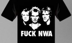 "This shirt has been making the rounds on Internet for a while now and I wish I would have blogged about sooner, but better late than never, right? Anyway, here it is in all its dog-whistle glory: the supremely droll ""Fuck N.W.A."" t-shirt. If you don't get it right away, that's okay.   The shirt is available here for $20.00 + shipping."