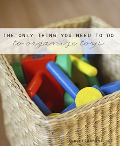 Toys threatening a takeover?  The Only Thing You Need to Do to Organize Toys via Clean Mama