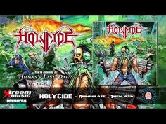 DAY ON A SCREEN: HOLYCIDE - ANNIHILATE... THEN ASK! (album streaming)