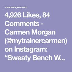 """4,926 Likes, 84 Comments - Carmen Morgan (@mytrainercarmen) on Instagram: """"Sweaty Bench Workout😅🔥Could also be done indoors, at the gym, or home, wherever you find a…"""""""