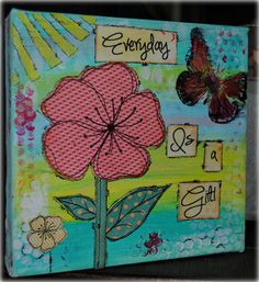 Simply Cute Creations: Canvas - Everyday is a Gift