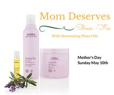 Don't forget: Mother's Day is coming soon! Mom will love the aroma of clary sage and lavender in #StressFix! #MothersDay #Aveda #AvedaInstituteVictoria