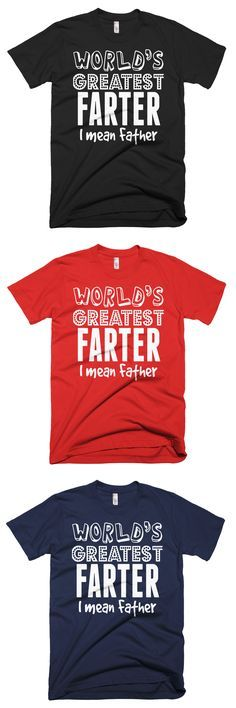 Fathers Day Gift: World's greatest Farter