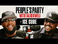 Ice Cube On 'People's Party With Talib Kweli' Westside Connection, Talib Kweli, Economic Problems, The Rap Game, Straight Outta Compton, Types Of Music, Comedians, My Music