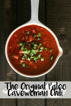 The Original Paleo Cavewoman Chili recipe - this is great for anyone doing the Paleo diet because you can still have your favorite Fall foods! This dinner is also great for saving time in the kitchen - use leftovers as a lunch the next day!