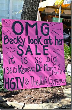 "Epic yard sale signs ((LMAO---I *love* this.  ""Omg, Becky look @ their CAR WASH... It is SO BIG!!"" Would be awesome for the Scrub*&*Jump!))"