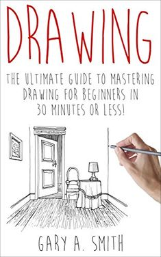 Drawing: The Ultimate Guide to Mastering Drawing for Beginners in 30 Minutes or Less (Drawing - Drawing for Beginners - How to Draw - Drawing Books - Sketches - Pencil Drawing) by Gary Smith http://www.amazon.com/dp/B00U1SPFPG/ref=cm_sw_r_pi_dp_ZkT8wb0WVNZ2A Drawing Drawing, Drawing Tips, Drawing Skills, Drawing Lessons, Painting & Drawing, Watercolor Paintings, Drawing Board, Sketching Techniques, Sketching Tips