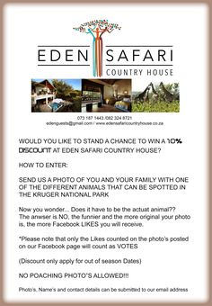 Don't forget to send us your entry at edenguests@gmail.com  Competition ENDS - 31 July 2018 Your Family, Don't Forget, Safari, Competition, Country, House, Rural Area, Home, Country Music