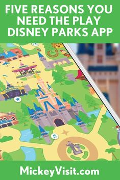 Five Reasons You Need the Disney Parks Play App