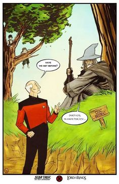 Captain Picard and Gandalf: Have We Met Before?