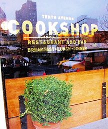 """The butcher and the baker were the first chefs, if you ask me,"" states Chef Marc Meyer, whose culinary passions run deep for sustainable ingredients, humanely raised animals and the support of local farmers and artisans. The menu at Cookshop – American with a focus on seasonal availability –"