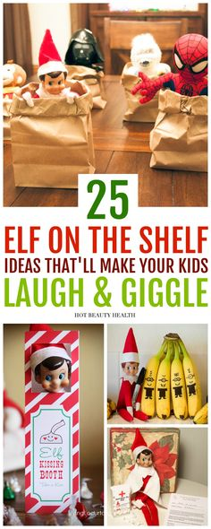 25 Funny Elf On The Shelf Ideas That Are Totally Genius. With this list, your kids will love all the mischief your elf will be doing this holiday season. Tons of easy ideas that will last up to Christmas Eve. Click pin for ideas! via @dajih