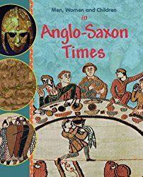 Die Angelsachsen/ The Anglo Saxons – Homeschool News und Blog
