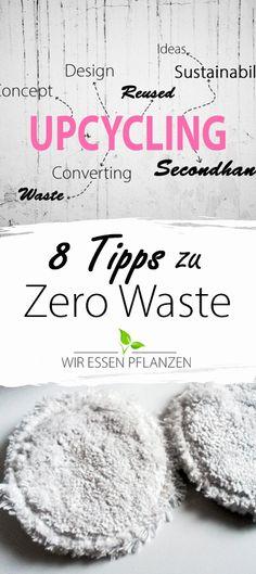 8 Tipps wie ihr mit ein paar einfachen Veränderungen Müll reduzieren könnt. #zerowaste #nachhaltig #plasticfree #minimalismus Budget Planer, No Waste, Making Life Easier, Green Life, Tiny Living, Diy Hacks, Minimalist Home, Sustainable Living, Better Life
