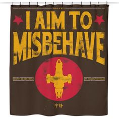 Aim to Misbehave - Shower Curtain