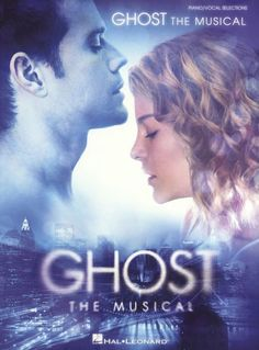 Ghost: The Musical - Piano, Vocal & Guitar. £10.95