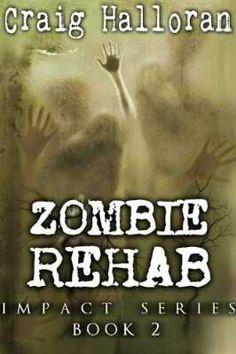 Zombie Rehab