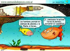Si los hombres cambiaran de actitud frente al planeta... (by Miguel Brea)