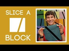 The Slice-A-Block Quilt: Easy Quilting Tutorial with Rob Appell of Man Sewing - YouTube
