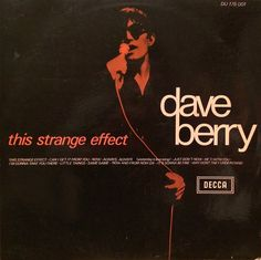 Dave Berry-single-this strange effect.
