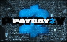Payday 2 logo, one of my favourite logos i know.