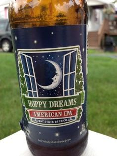 Bay State Hoppy Dreams (IPA) Smells fruity, almost hints of apples. Nice dark golden color, a little cloudy. Not much hop flavor, but a bit of malt on the aftertaste.
