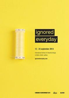 Ignored Everyday Industrial Design Festival Campaign by Melanie Scott Vincent, via Behance Design Corporativo, Book Design, Layout Design, Book Cover Design, Design Ideas, Banner Design, Creative Flyer Design, Ads Creative, Smart Design