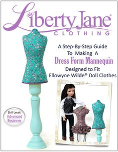 Dress Form Pattern deigned to fit for Ellowyne Wilde® Doll clothes! DIY How-To