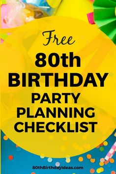 Planning an birthday party? No need to stress - the free birthday party planning checklist will keep you organized and on track! 80th Birthday Decorations, 90th Birthday Parties, Birthday Centerpieces, Adult Birthday Party, Special Birthday, Dad Birthday, Birthday Ideas For Grandpa, Party Planning Checklist, How To Memorize Things
