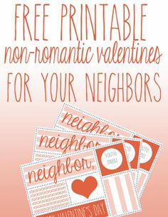 friends don't give (future) friends romantic valentines. (a free valentines printable for your neighbor)