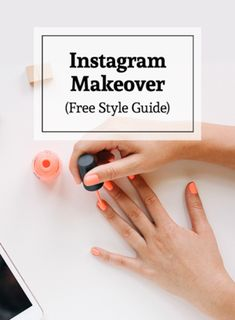 Instagram Makeover (free style guide) — Iterate Social