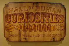 Hall of Human Curiosities Haunted Carnival, Creepy Carnival, Halloween Carnival, Carnival Ideas, Halloween 2015, Halloween Party, American Prayer, Circus Peanuts, Circus Maximus