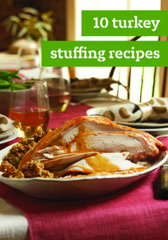 10 Turkey Stuffing Recipes – Turkey may get top billing at the Thanksgiving dinner, but it wouldn't be the same without turkey stuffing! The recipes here have got you covered through your Christmas dinner menu and beyond!