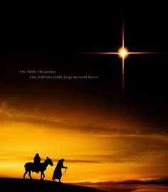 """""""One family. One journey. One child who would change the world forever."""" -- The Nativity Story"""
