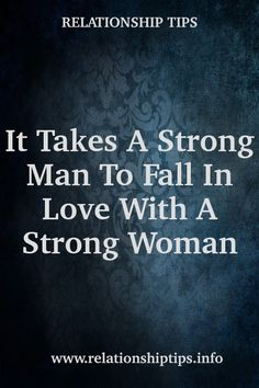 It Takes A Strong Man To Fall In Love With A Strong Woman  #relationshipgoals #movingon #whatwomenwant #marriage #relationship What Women Want, Marriage Relationship, Strong Women, Falling In Love, Take That, Woman, Infatuation