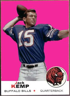 1969 Topps Jack Kemp, Buffalo Bills, Football Cards That Never Were. Buffalo Bills Football, Nfl Football, Football Stuff, Alabama Football, Football Players, Custom Football, Vintage Football, American Football League, National Football League