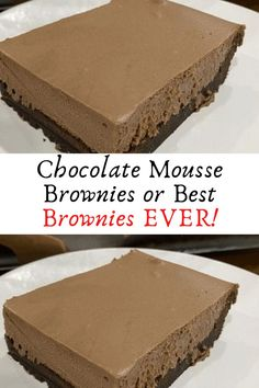 Chocolate Mousse Brownies or Best Brownies EVER! #Chocolate #Mousse #Brownies #or #Best #Brownies #EVER!