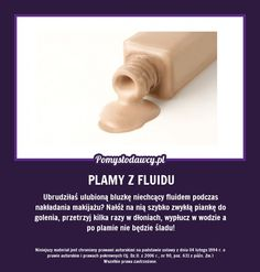 PROSTY TRIK NA POZBYCIE SIĘ ŚLADÓW FLUIDU Beauty Care, Diy Beauty, Beauty Hacks, In Case Of Emergency, Simple Life Hacks, Natural Cosmetics, Home Hacks, Good Advice, Better Life