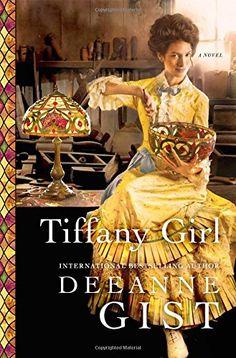 Tiffany Girl: A Novel by Deeanne Gist https://www.amazon.com/dp/1451692447/ref=cm_sw_r_pi_dp_x_4vuTybKNHSHGR