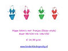 Hippe bikini's met franjes (Ibiza-style) maat 98/104 t/m 146/152  € 14,99 p/st.  www.kinderkledingnodig.nl
