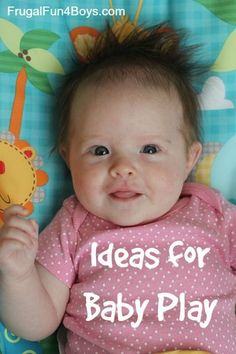 Simple Ideas for #Baby Play.  Great activities for engaging with #newborns from /sarahmomof4boys/. Pinned by /cltspeechhear/.