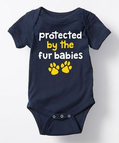 Look at this #zulilyfind! Navy 'Protected by the Fur Babies' Bodysuit - Newborn & Infant #zulilyfinds