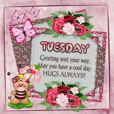 Tuesday greeting