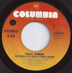 50 Ways To Leave Your Lover / Paul Simon / #1 on Billboard 1976
