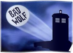 """""""Bad Wolf"""" Posters by Riott Designs   Redbubble"""