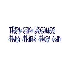 They can because they think they can - Virgil Love Quotes, Arabic Calligraphy, Math Equations, Canning, Sayings, Qoutes Of Love, Quotes Love, Lyrics, Home Canning