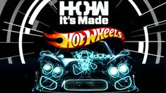 How It's Made : Hot Wheels