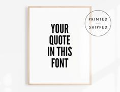 Custom Quote Print, Black and White Poster, Modern Wall Art, Typography Wall Art, Living Room Decor, Scandinavian Print, Minimalist Decor Minimalist Poster, Minimalist Decor, Quote Prints, Wall Art Prints, Black And White Posters, Mottos, Bar Signs, Text You, Modern Wall Art